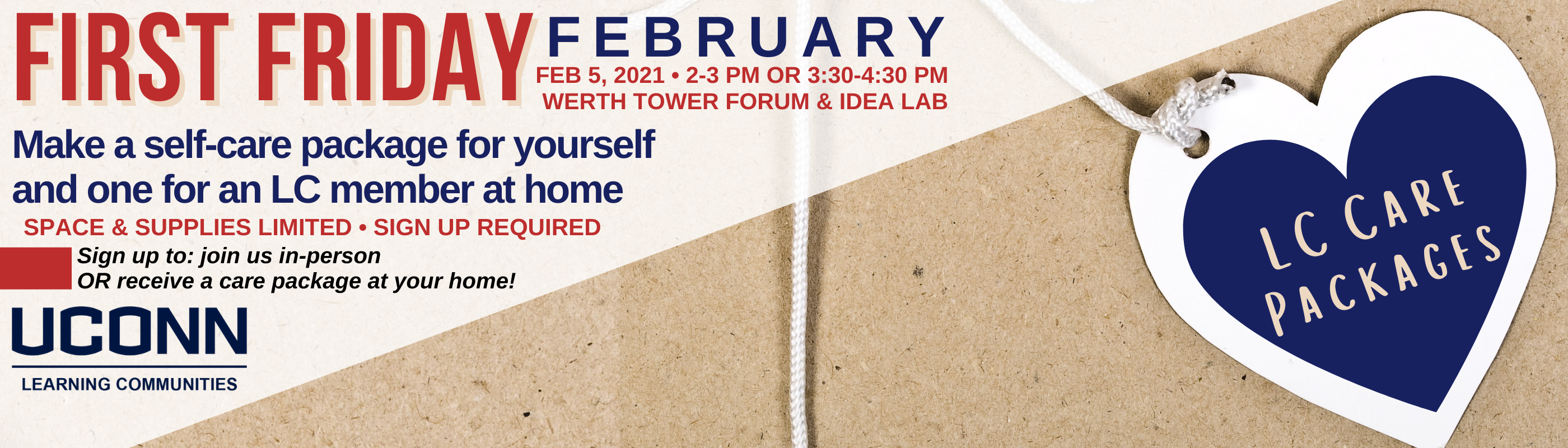 LC First Friday February 5 2-3pm or 3:30-4:30pm in the Forum and Idea Lab
