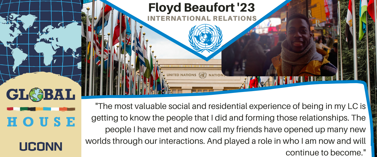 Floyd: The most valuable social and residential experience of being in my LC is getting to know the people that I did and forming those relationships. The people I have met and now call my friends have opened up many new worlds through our interactions. And played a role in who I am now and will continue to become.