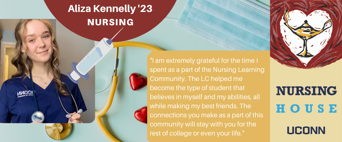 Aliza: I am extremely grateful for the time I spent as a part of the Nursing Learning Community. The LC helped me become the type of student that believes in myself and my abilities, all while making my best friends. The connections you make as a part of this community will stay with you for the rest of college or even your life.